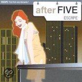 After Five: Escape