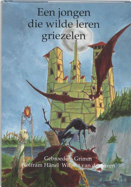 Een Jongen Die Wilde Leren Griezelen - Wolfram Hänel  