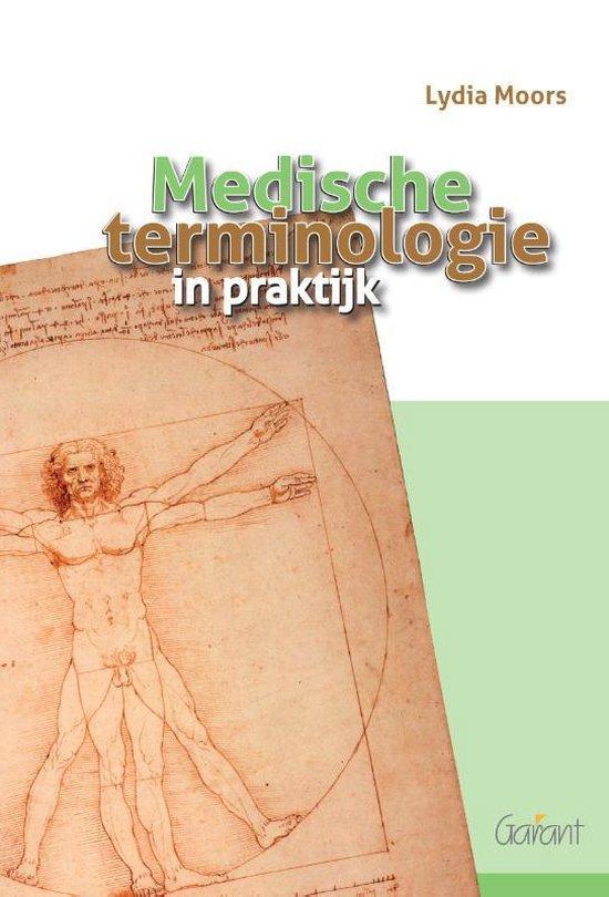 Medische terminologie in praktijk - Lydia Moors |