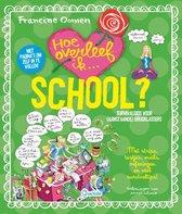 Boek cover Hoe overleef ik school en stress? van Francine Oomen