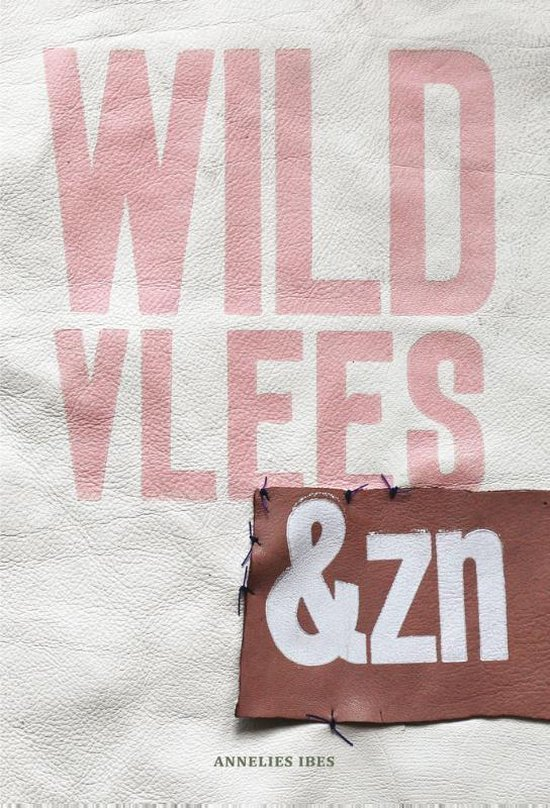Wild vlees & Zn - Annelies Ibes |