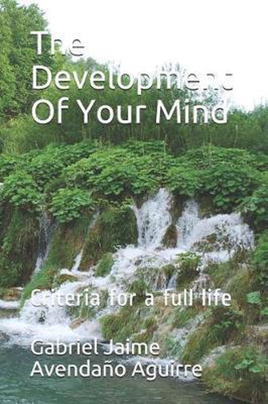 The Development of Your Mind