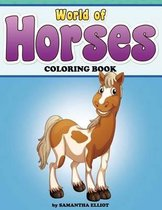 World of Horses Coloring Book