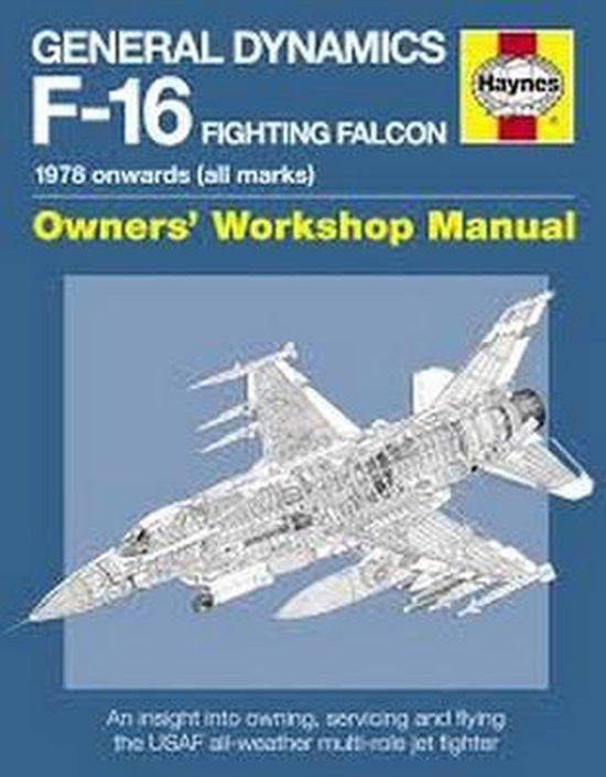 Boek cover General Dynamics F-16 Fighting Falcon Owners Workshop Manual van Steve Davies (Hardcover)