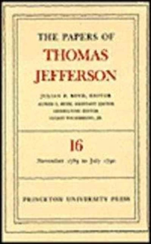 The Papers of Thomas Jefferson, Volume 16