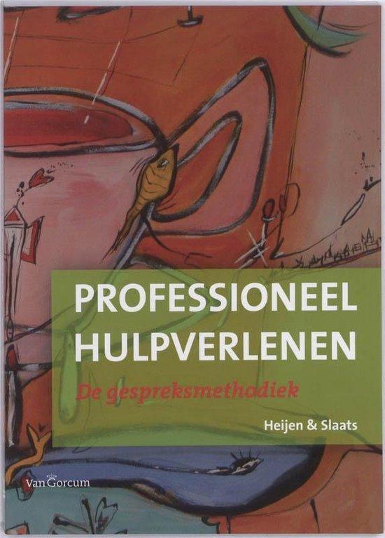 Professioneel hulpverlenen - Irene Slaats |