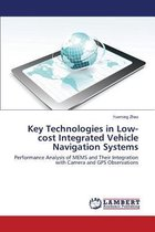 Key Technologies in Low-Cost Integrated Vehicle Navigation Systems