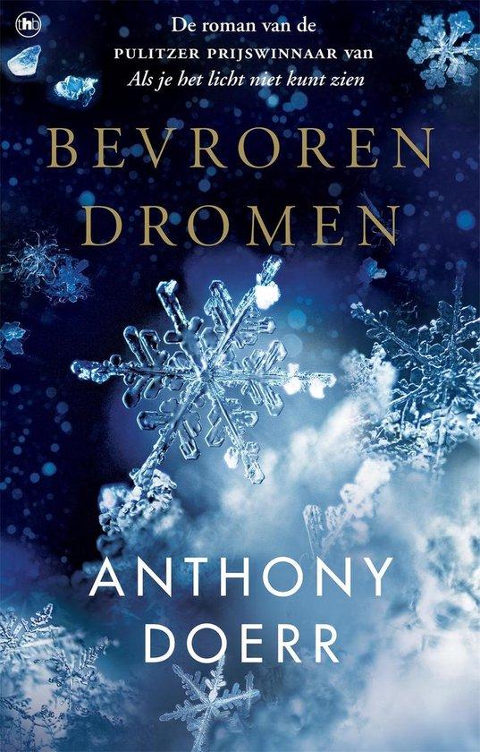 Bevroren dromen - Anthony Doerr |
