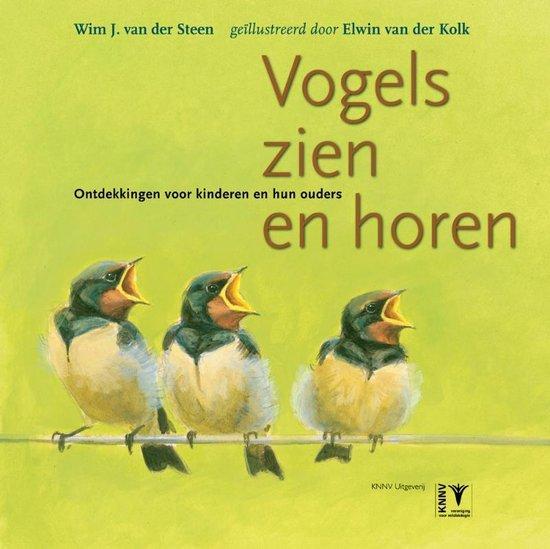 Vogels zien en horen - Wim J. van der Steen |