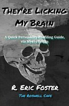 Boek cover Theyre Licking My Brain: A Quick Personality Profiling Guide, via the Myers-Briggs van Eric Foster