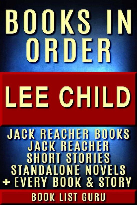 Omslag van Lee Child Books in Order: Jack Reacher books, Jack Reacher short stories, Harold Middleton books, all short stories, anthologies, standalone novels, and nonfiction, plus a Lee Child biography.