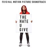 Hate U Give [Original Motion Picture Soundtrack]
