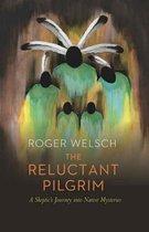 Boek cover The Reluctant Pilgrim van Roger Welsch