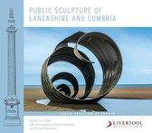Public Sculpture of Lancashire and Cumbria