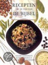 Recepten uit de tijd van de bijbel