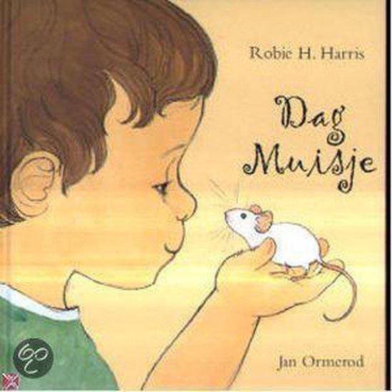 Boek cover Dag Muisje van Robie H. Harris (Hardcover)