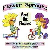 Meet the Flowers