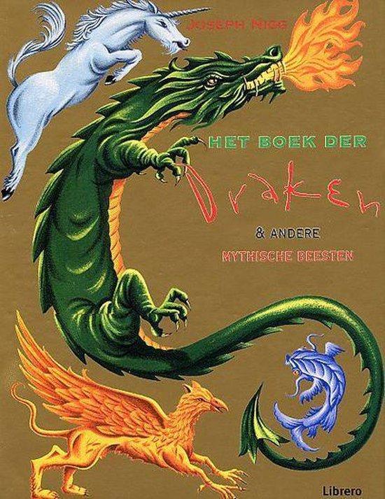 Het Boek Der Draken & Andere Mythische Beesten