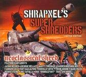 Shrapnels Shredders: Neoclassical