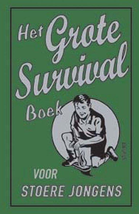 Het grote survival boek voor stoere jongens - Guy Campbell |