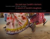 In Search Of Gandhi's Daughters