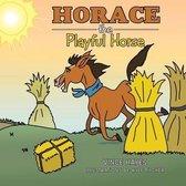 Boek cover Horace the Playful Horse van Vince Hayes