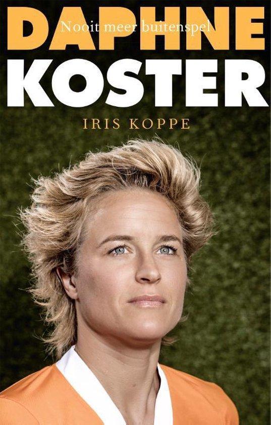 Daphne Koster. Nooit meer buitenspel