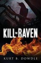 Kill the Raven