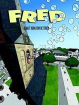 Fred 2 -   Blaast hoog van de toren