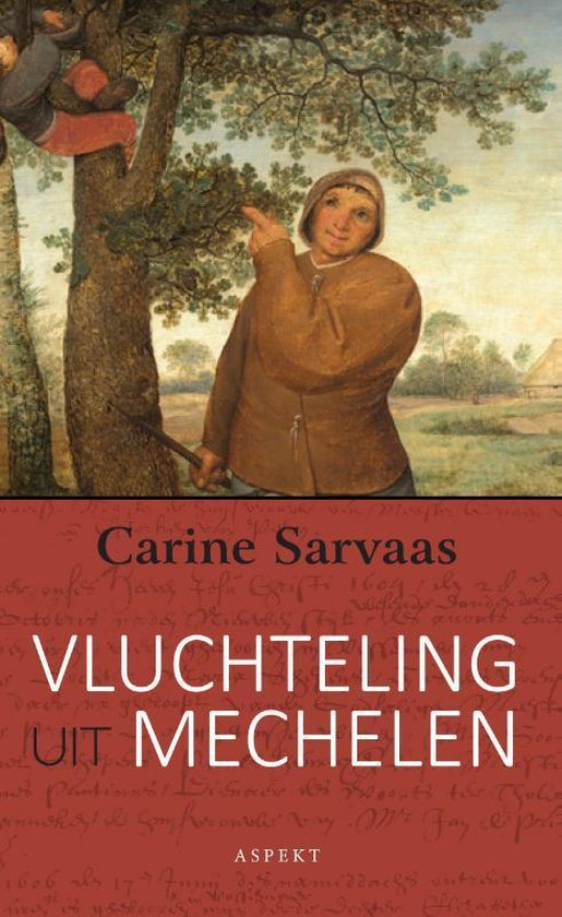Vluchteling uit Mechelen - Carine Sarvaas pdf epub