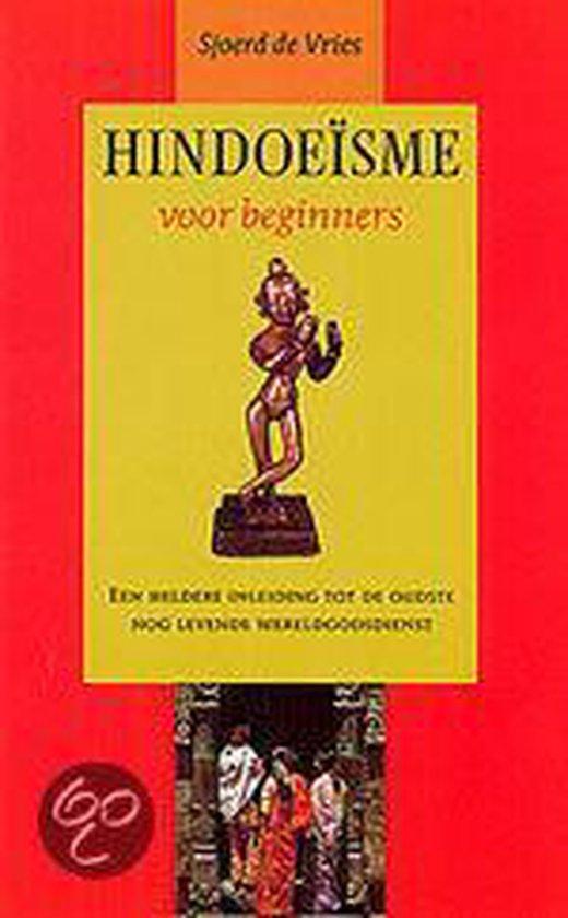 Hindoeisme Voor Beginners - S. de Vries |