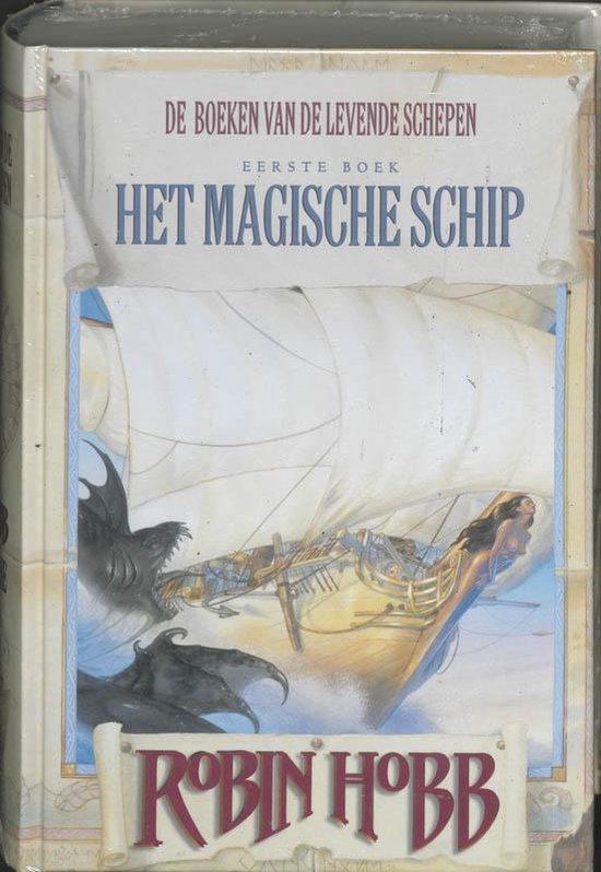 De boeken van de Levende Schepen -1- Magische schip - Robin Hobb  