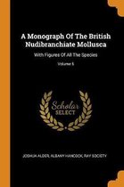 A Monograph of the British Nudibranchiate Mollusca