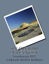 Sin Olvidar a Reynosa