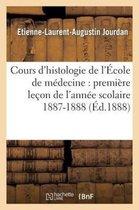 Cours d'histologie de l'Ecole de medecine