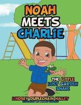 Noah Meets Charlie