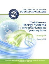 Defense Science Board Task Force on Energy Systems for Forward/Remote Operating Bases