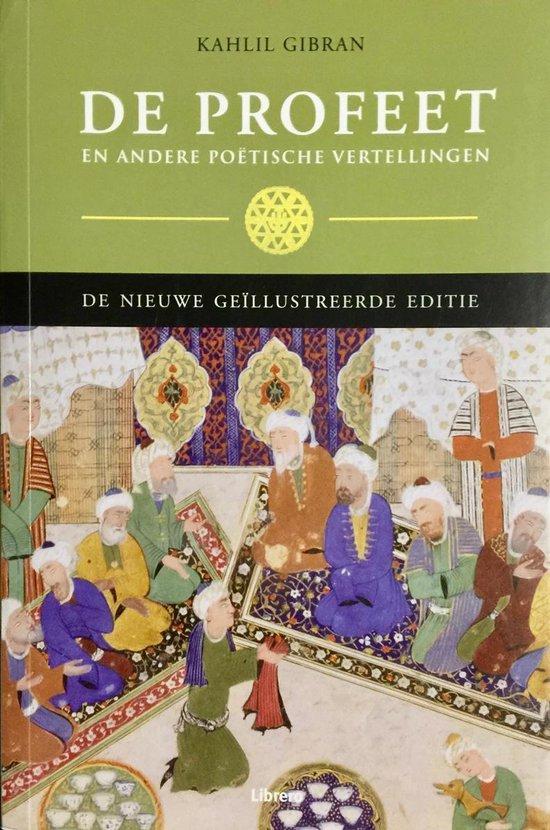 Kahlil Gibrans De Profeet En Andere Poetische Vertellingen - Ḵalīl Ǧubrān pdf epub