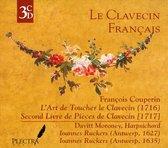 François Couperin: L'Art de Toucher le Clavecin; Secon Livre de Pièces de Clavecin