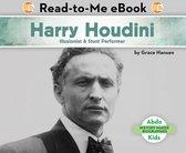 Harry Houdini: Illusionist & Stunt Performer
