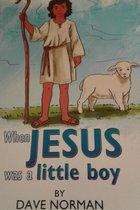 Omslag When Jesus Was A Little Boy
