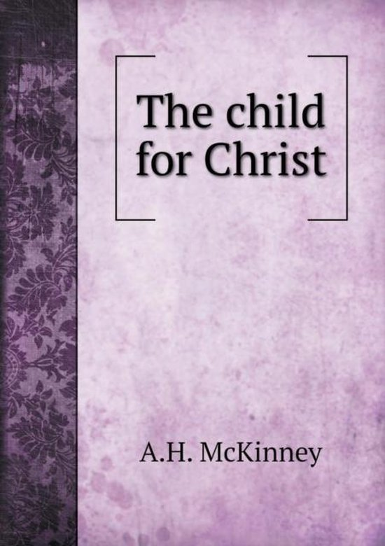 The Child for Christ