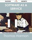 Software as a Service 114 Success Secrets - 114 Most Asked Questions On Software as a Service - What You Need To Know