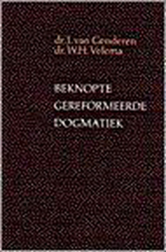 BEKNOPTE GEREFORMEERDE DOGMATIEK - J. van Genderen  