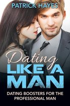 Dating Like a Man
