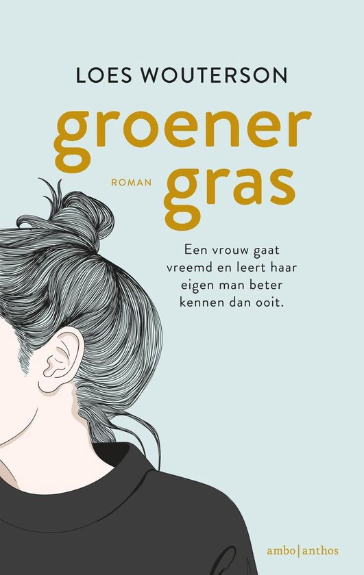 Groener gras - Loes Wouterson |
