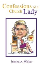 Confessions of a Church Lady
