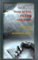 Hoop op God, sla 't oog naar boven