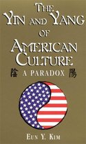 The Yin and Yang of American Culture