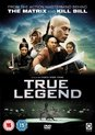 True Legend - Movie